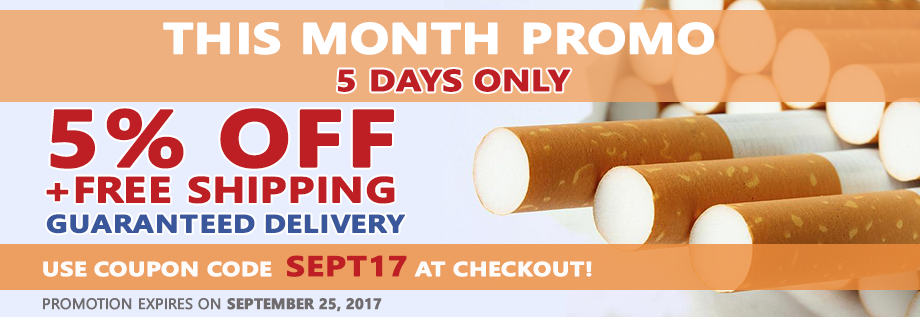 This Month Promotion - 5% OFF all cigarettes. Discount Coupon SEPT17.